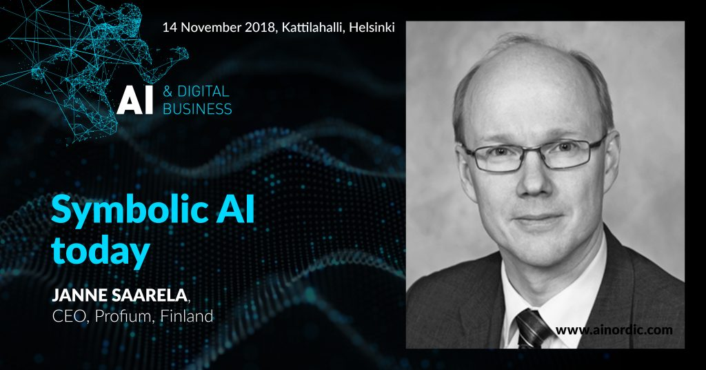 #AINORDIC speaker Profium CEO Janne Saarela - Symbolic AI - Artificial Intelligence